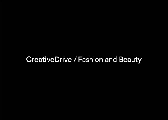 CreativeDrive Launches, CDFB, Global Fashion & Beauty Practice